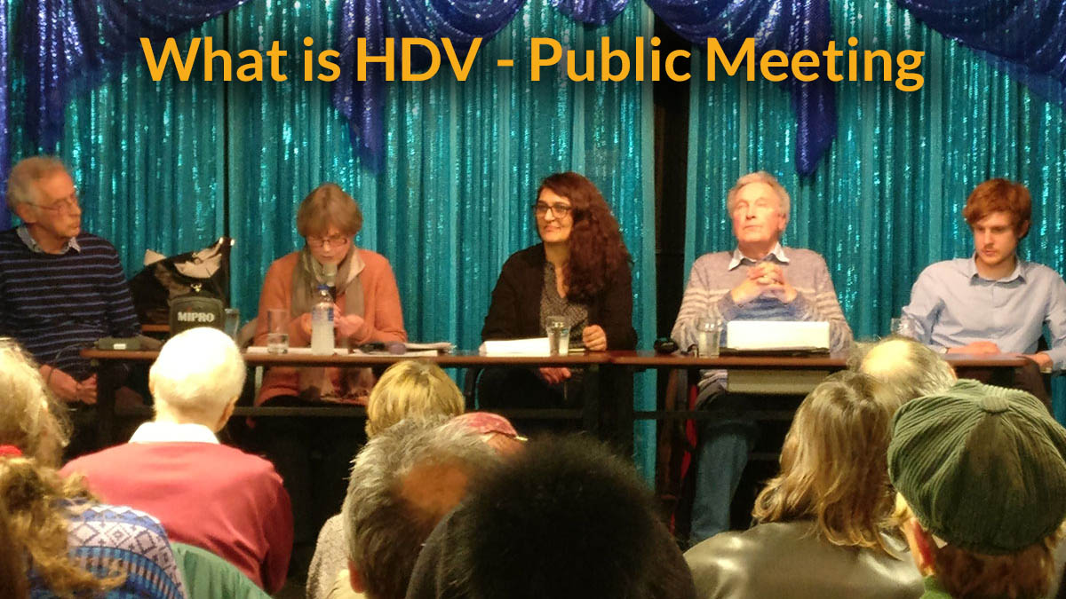 What is HDV introduction + recording of a public meeting panel discussion